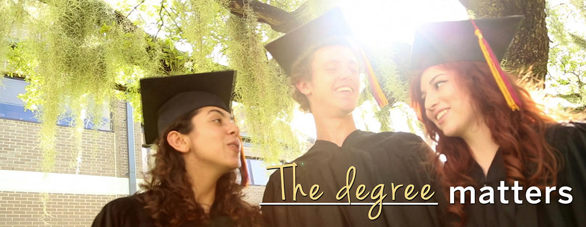 The degree matters.jpg. FSU Panama City offers bachelors and masters programs, online and hybrid classes are available in some programs.