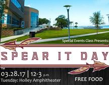 "The Florida State University Panama City Recreation, Tourism and Events special events class will host ""Spear It Day"" in conjunction with SGC's Spring Fling from noon to 3 p.m. Tuesday, March 28, at the Holley Amphitheater."
